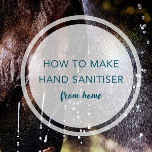 How to make hand sanitiser from home