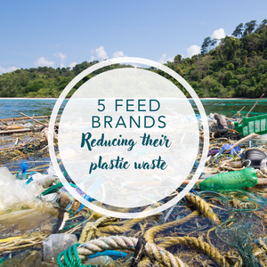 5 feed brands reducing their plastic waste