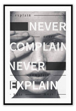 Load image into Gallery viewer, Italian Luxury Group Print 50x70cm / Black Never Complain, Never Explain Brand