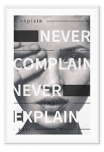 Load image into Gallery viewer, Italian Luxury Group Print 50x70cm / White Never Complain, Never Explain Brand