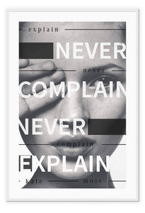 Italian Luxury Group Print 50x70cm / White Never Complain, Never Explain Brand
