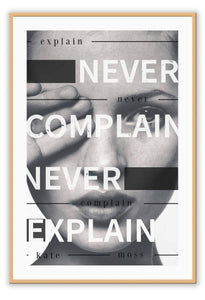 Italian Luxury Group Print 50x70cm / Natural Never Complain, Never Explain Brand