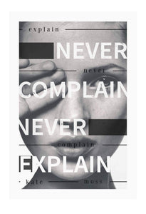 Italian Luxury Group Print 60x90cm / Unframed Never Complain, Never Explain Brand