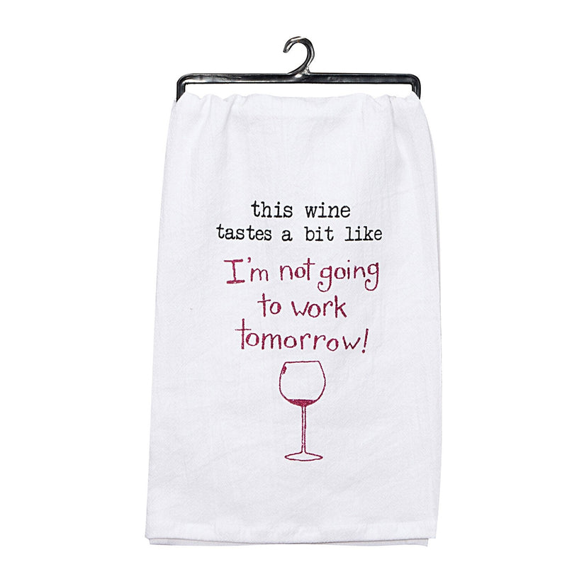 Wine - Not Going To Work Tea Towel