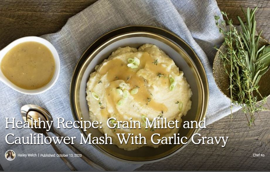 The Beet: Healthy Recipe: Grain Millet and Cauliflower Mash With Garlic Gravy