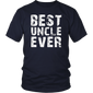 Best Uncle Ever T-shirt Gift For Father & Uncle T-Shirt - Hoodie Teefig