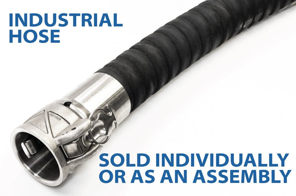 Industrial Hose by the foot, bulk, or assembled.