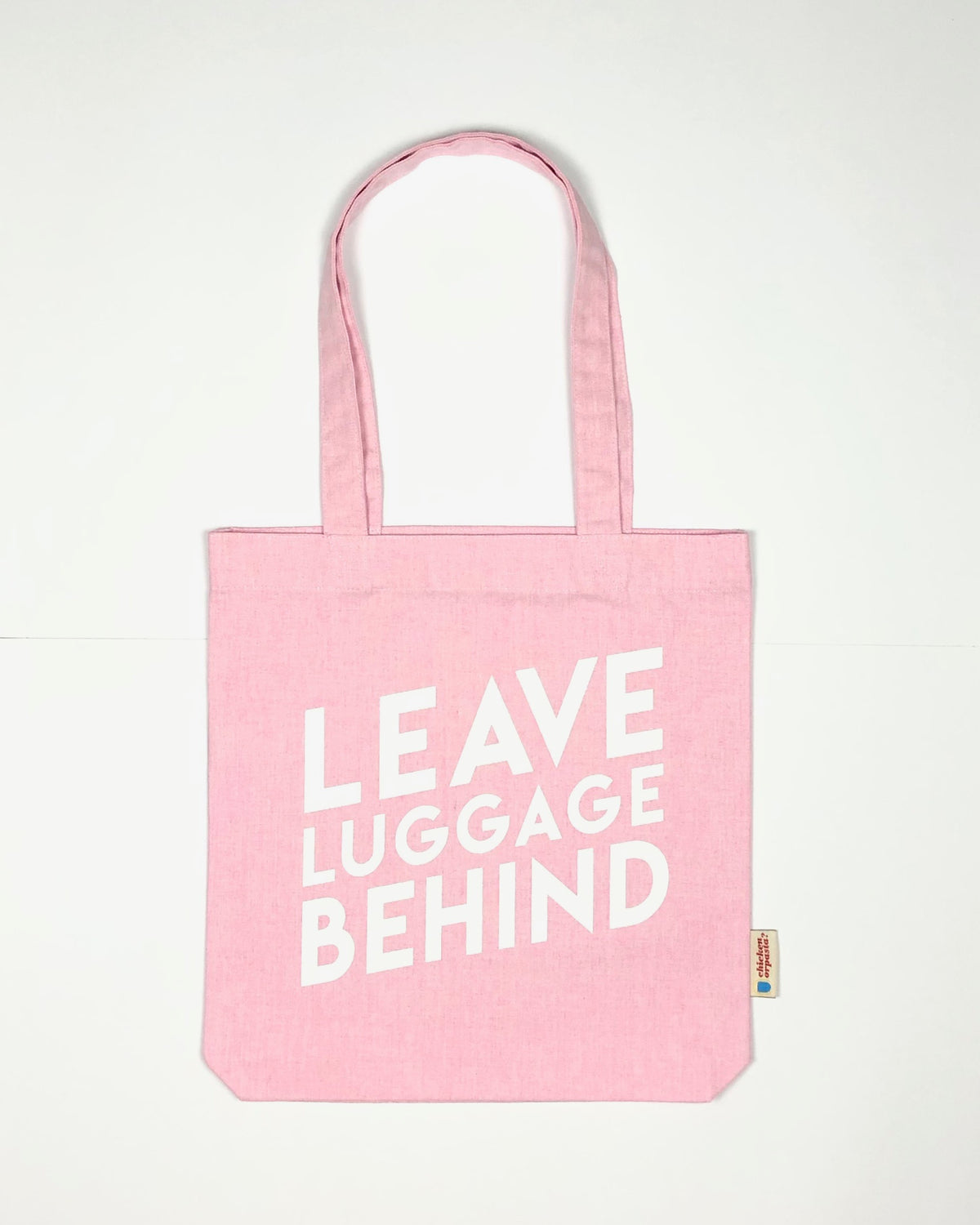 """Leave Luggage Behind"" - Tote Bag - IN 3 COLOURS"