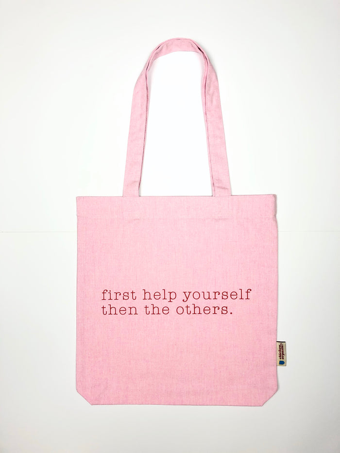 """First Help Yourself, then the Others"" - Tote Bag - IN 3 COLOURS"