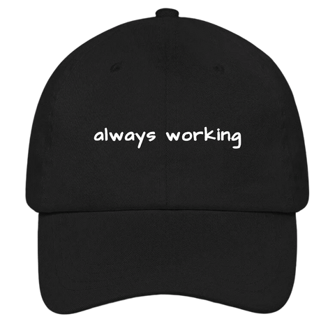 Always Working Dad Hat | HatHub