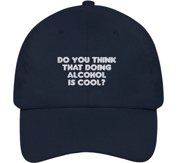 Do You Think Doing Alcohol Is Cool Dad Hat - The Office Hats - HatHub