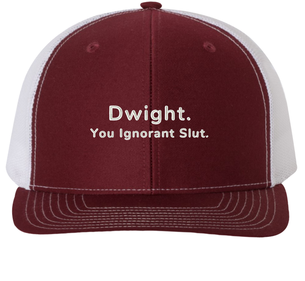 Dwight You Ignorant Slut Trucker Hat - The Office Hats - HatHub