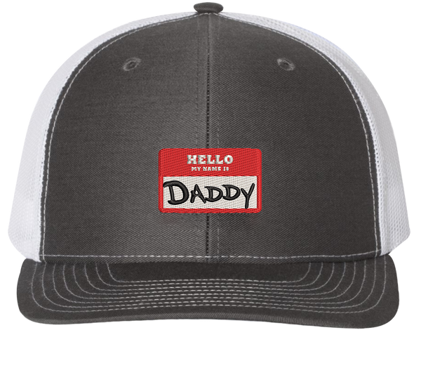 Hello My Name Is Daddy Trucker Hat - HatHub