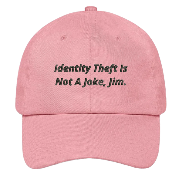 The Office Hat - Identity Theft Is Not A Joke Jim