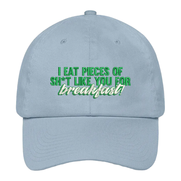 Pieces of Sh*t For Breakfast Dad Hat
