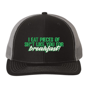 Pieces of Sh*t For Breakfast Trucker Hat