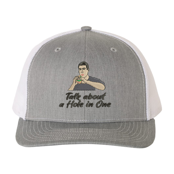 Talk About a Hole in One Trucker Hat