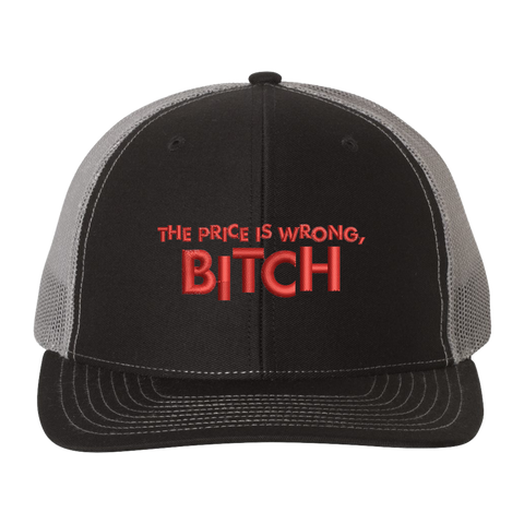 The Price Is Wrong, Bitch Trucker Hat
