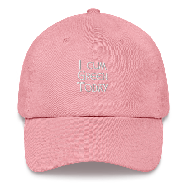 I Cum Green Today Dad Hat