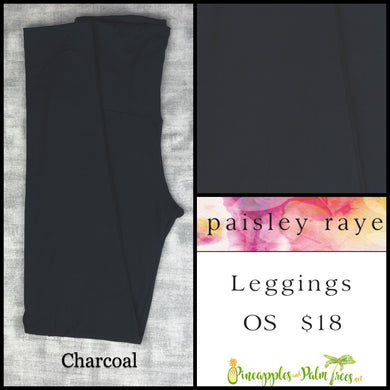 Paisley Raye limited edition leggings solid Charcoal in OS, shop these Paisley Raye Leggings and more at pineapplesandpalmtrees.net or locally in the Twelve Bridges Community.Lincoln, California