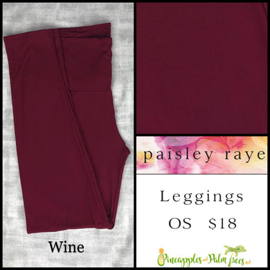 Paisley Raye limited edition leggings solid Wine in OS, shop these Paisley Raye Leggings and more at pineapplesandpalmtrees.net or locally in the Twelve Bridges Community.Lincoln, California