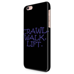 Crawl Walk Lift iPhone 5 / 5S | 6 / 6S | 6 Plus / 6S Plus 3D Case