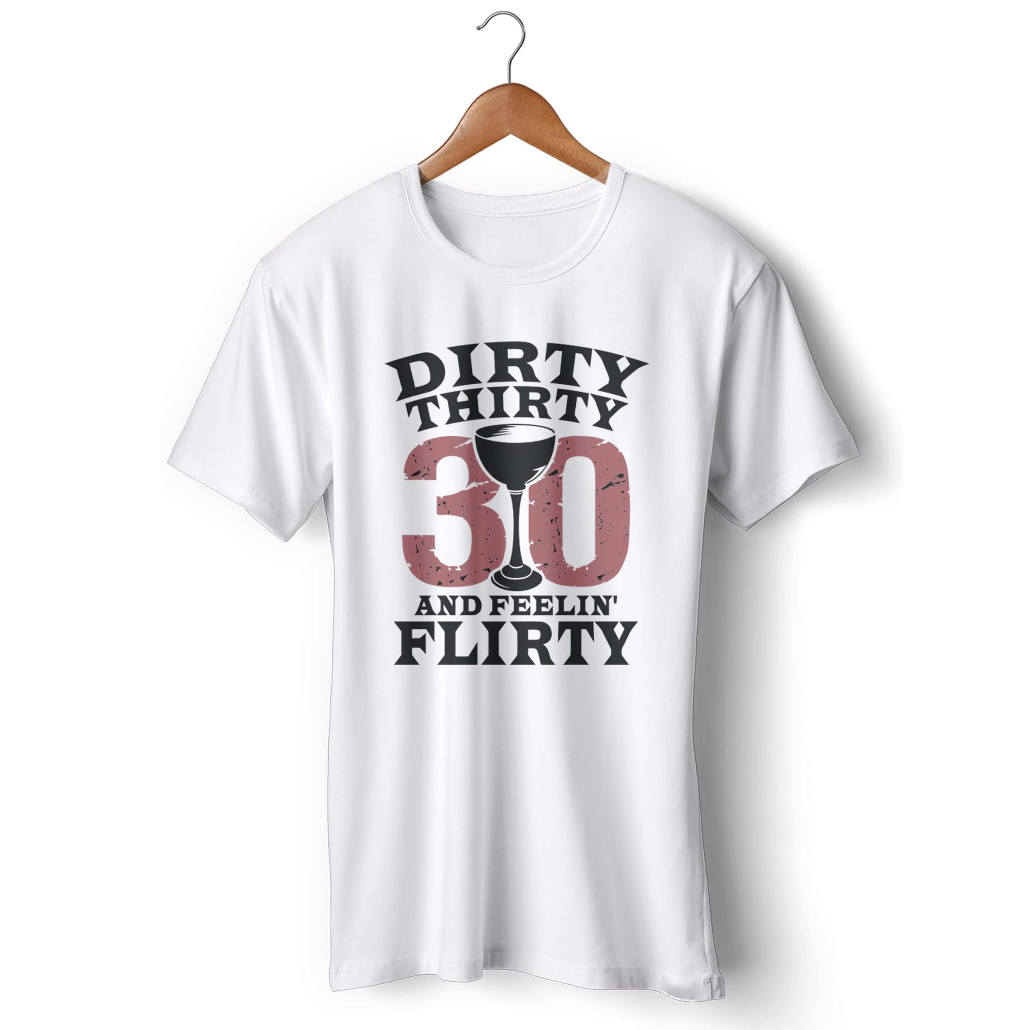 e0c331647 Dirty 30 T Shirts « Alzheimer's Network of Oregon
