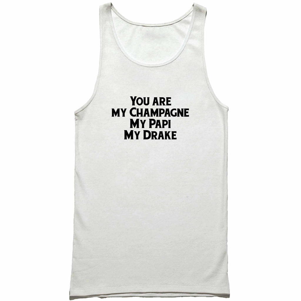 631860a7cd45d You are my Champagne My Papi My Drake Man s Tank Top – Goodz Tee