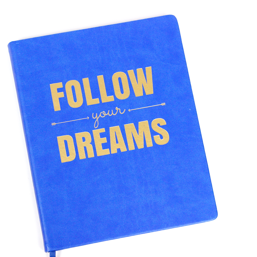 Follow Your Dreams Journal - Imported Secrets