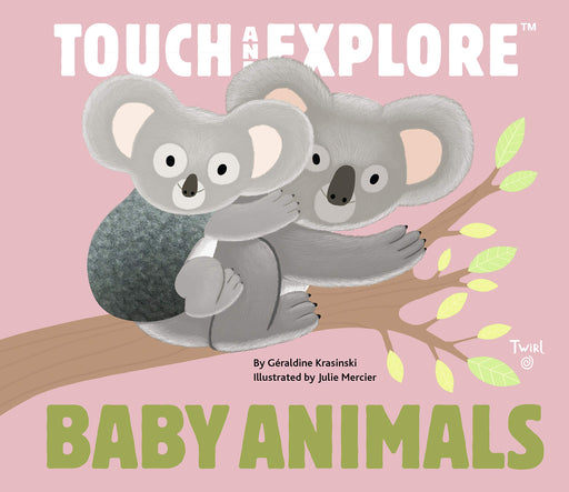 Touch and Explore: Baby Animals - JKA Toys