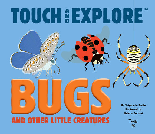 Touch and Explore: Bugs and Other Little Creatures - JKA Toys