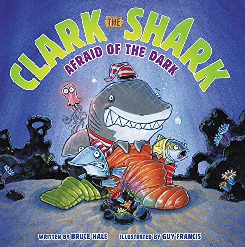 Clark the Shark: Afraid of the Dark Hardcover Book - JKA Toys