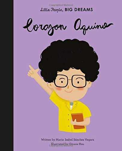 Little People, Big Dreams: Corazon Aquino Hardcover Book - JKA Toys