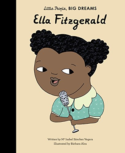 Little People, Big Dreams: Ella Fitzgerald Hardcover Book - JKA Toys