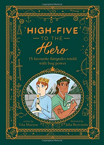 High-Five to the Hero: 15 Favorite Fairytales Retold with Boy Power Hardcover Book - JKA Toys