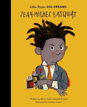 Little People, Big Dreams: Jean-Michel Basquiat Hardcover Book - JKA Toys