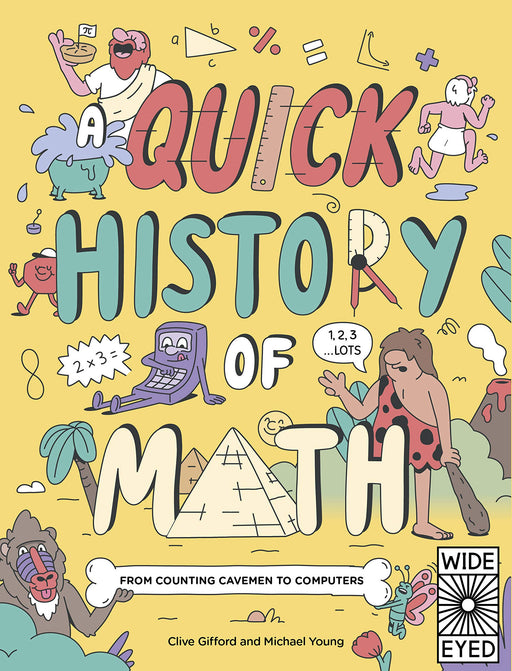 A Quick History Of Math: From Counting Cavemen to Big Data Paperback Book - JKA Toys