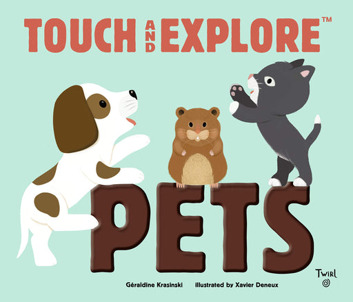 Touch and Explore: Pets - JKA Toys