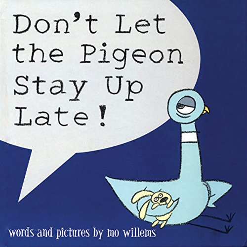 Don't Let the Pigeon Stay Up Late! Hardcover Book - JKA Toys