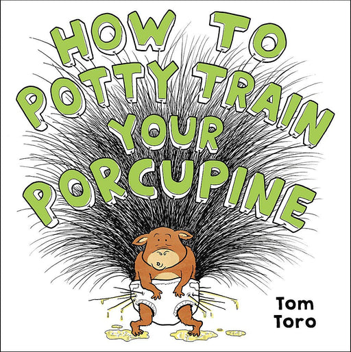 How To Potty Train Your Porcupine Hardcover Book - JKA Toys