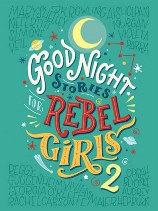 Goodnight Stories For Rebel Girls: Volume 2