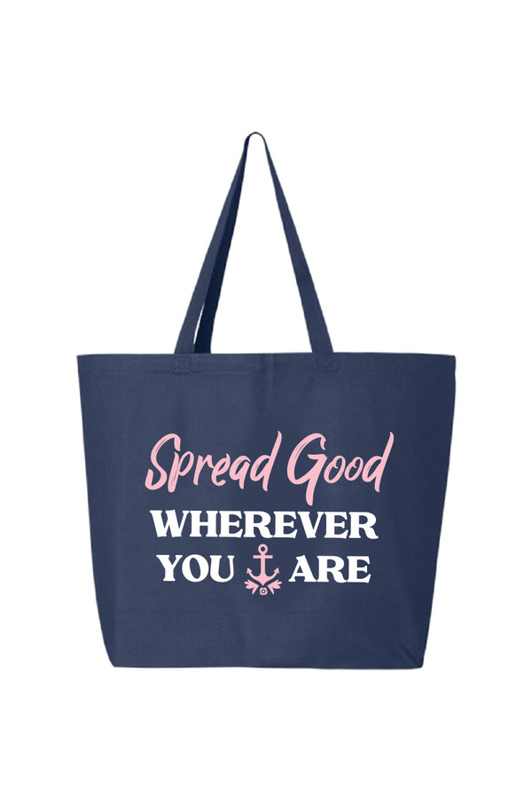 Do Good Wherever Tote