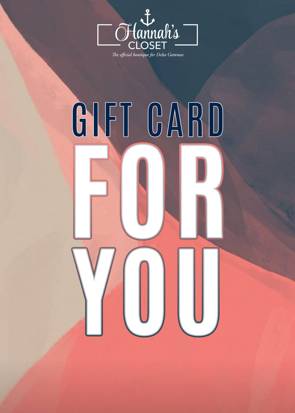 Hannah's Closet Gift Card - Hannah's Closet - The Official Boutique for Delta Gamma
