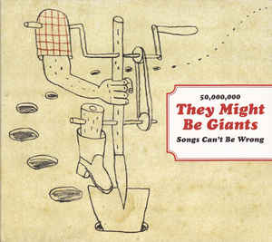 50,000,000 THEY MIGHT BE GIANTS SONGS CAN'T BE WRONG - CD