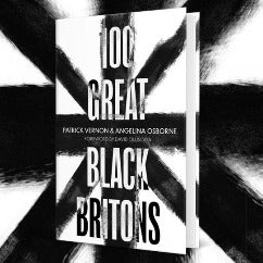 100 Great Black Britons