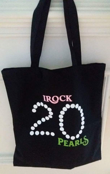 I Rock 20 Pearls Tote (Matching T-Shirt sold separately)