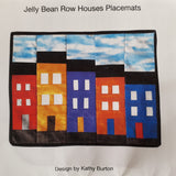 Jelly Bean Row Houses Placemat Pattern or Kit