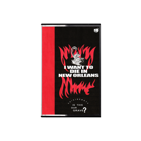 I Want To Die in New Orleans Cassette + Digital