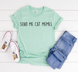 "Load image into Gallery viewer, ""Send Me Cat Memes"" Soft Tee"
