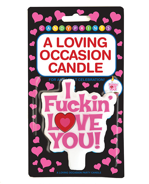 A Loving Occasion Candle - I Fuckin Love You